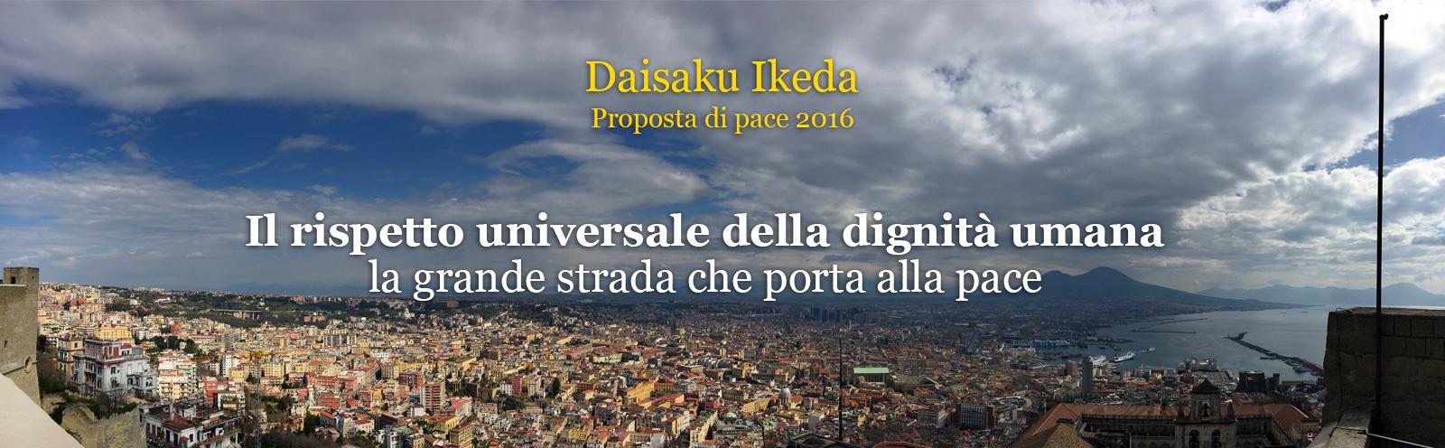 Il rispetto universale della dignità umana – la grande strada che porta alla pace